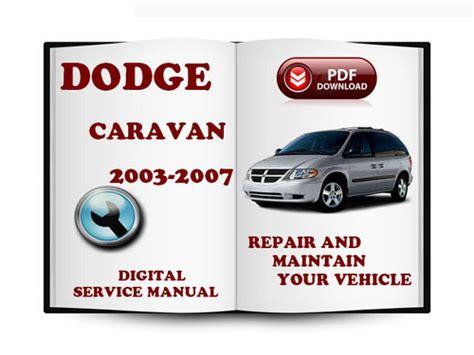 service manual 2007 dodge caravan transflow manual dodge caravan chrysler voyager and town dodge caravan 2003 2007 service repair manual download download m