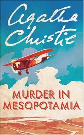murder in mesopotamia hercule poirot 14 by agatha christie reviews discussion bookclubs