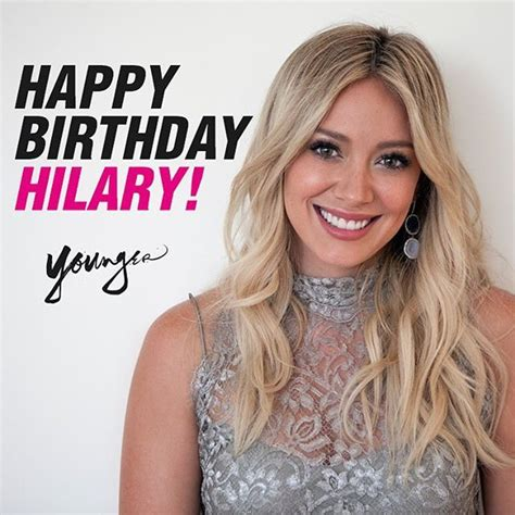 Hilary Duff Sends by Happy Birthday To The Beautiful Hilary Duff Send Your