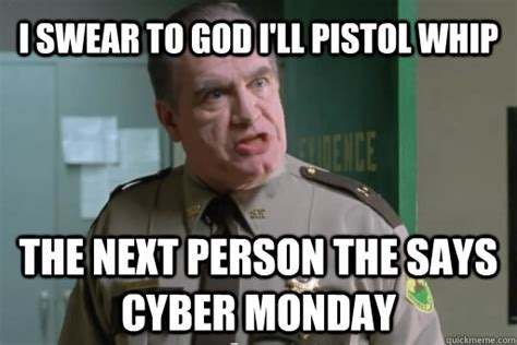 Cyber Monday Meme - random photo enough about cyber monday majorgeeks