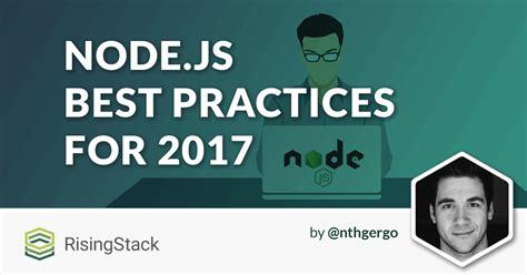 node js best tutorial node js best practices how to become a better developer