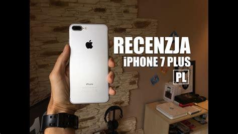 iphone 7 plus recenzja opinia pl