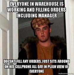 Warehouse Meme - scumbag steve meme
