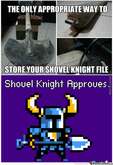 Shovel Meme - shovel knight memes best collection of funny shovel