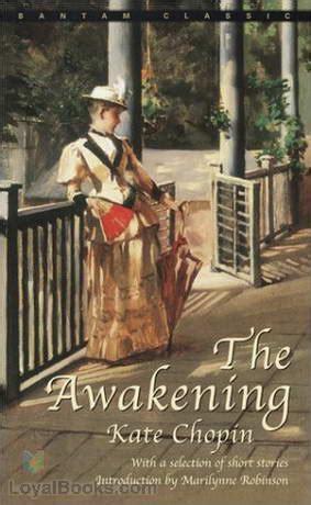 kate chopin biography the awakening the awakening by kate chopin free at loyal books