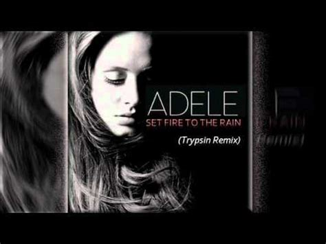 download mp3 adele set fire to the rain remix adele set fire to the rain thomas gold remix official