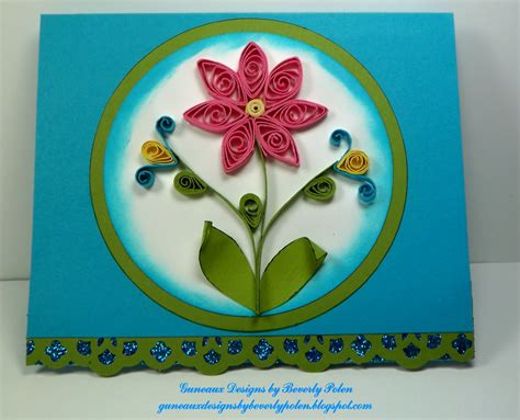 Greeting Card Using Quilling Paper - guneaux designs by beverly polen stin up greeting