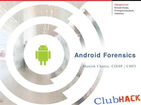 android forensics android forensics manish chasta