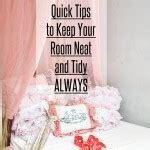 how to keep your room clean quick tips to keep your room clean sew some stuff