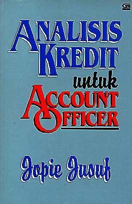 Buku Murah Analisis Kredit Untuk Credit Account Officer Jopie books detail