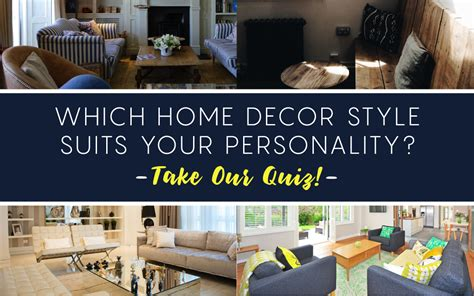 Home Decor Style Quiz which home decor style suits your personality take our quiz