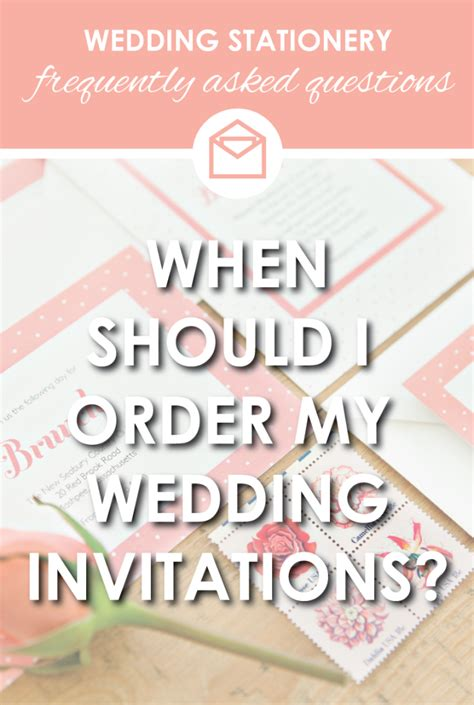 when should you order your wedding invitations faq when should i order wedding invitations stationery