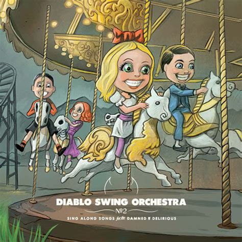 now you re singing with a swing mostly metal review diablo swing orchestra sing along