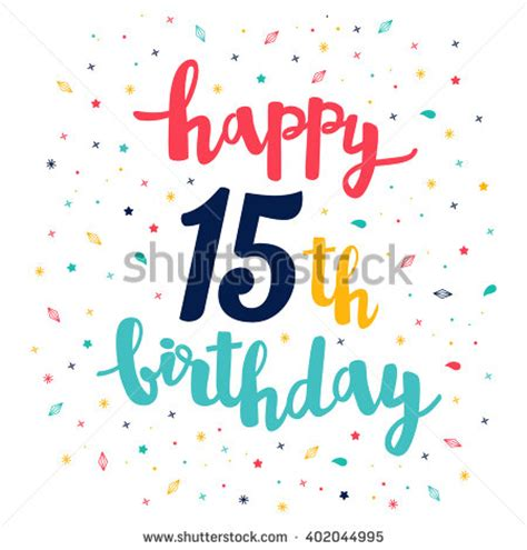 Happy 15th Birthday Cards 15th Birthday Stock Images Royalty Free Images Vectors