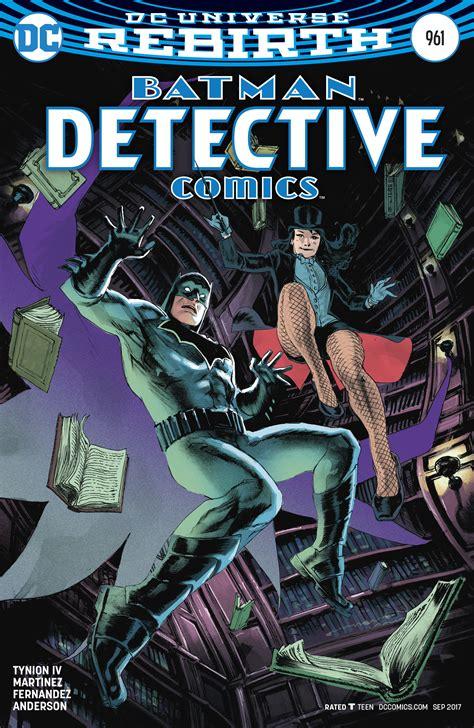 Dc Comics Batman Detective Comics 961 September 2017 dc comics rebirth spoilers detective comics 961 has dc