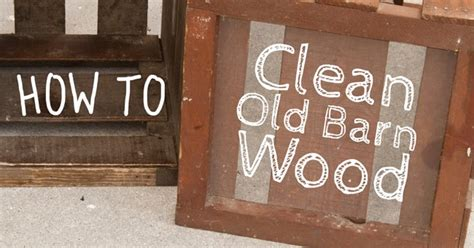 How To Clean Old Wood | insideways how to clean old wood
