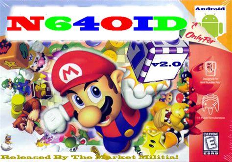 n64oid apk n64oid n64 emulator v2 2 1 apk ultima versi 211 n de todo un poco