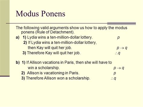 modus ponens the following valid arguments show us how to