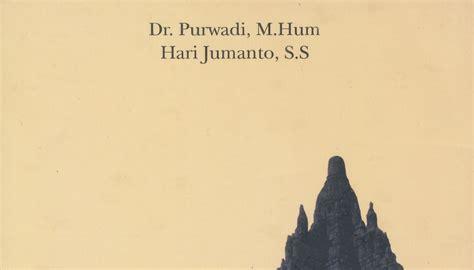 Babad Tanah Jawa Dr Purwadi M Hum joglo javanologi asal mula tanah jawa dr purwadi m hum hari jumanto ss