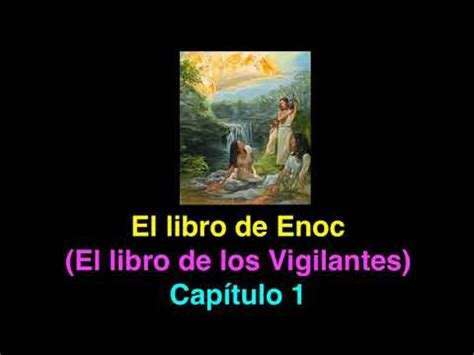 el libro de los 8466231390 el libro de enoc o el libro de los vigilantes cap 237 tulo 1 youtube