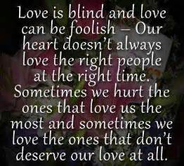 Quotes About Love Being Blind by Gallery For Gt Love Is Blind Quotes