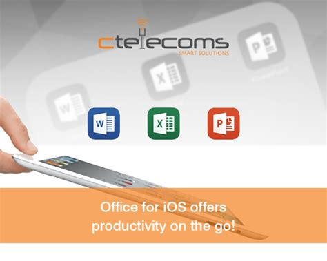 Office For Ios by Office For Ios Offers Productivity On The Go