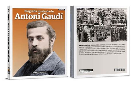 libro antoni gaudi create your libro biograf 237 a de gaud 237 todo sobre la vida del arquitecto