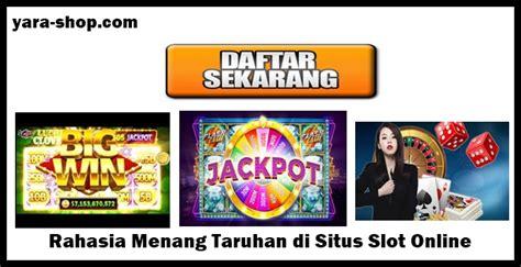 rahasia menang taruhan situs slot yara shop