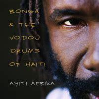 Traditional Haitian Bonga by Bonga Master Haitian Drummer