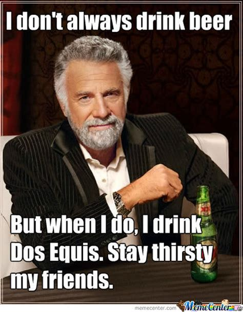 Make Dos Equis Meme - dos equis by kenn ho 10 meme center