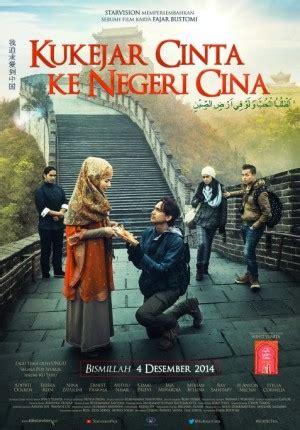 download film romantis religi indonesia kukejar cinta ke negeri cina cinema 21
