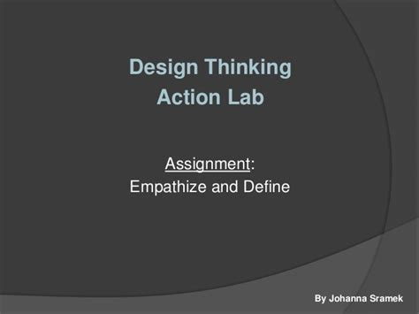 design thinking lab design thinking action lab empathize and define
