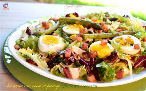 come cucinare asparagi con uova insalata con uova asparagi e pancetta croccante ricetta