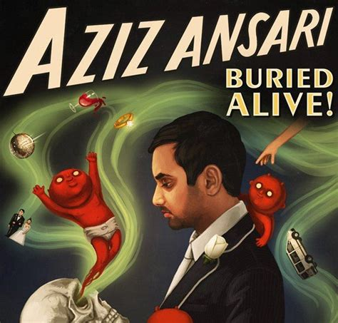 aziz ansari buried alive marriage is an aziz ansari marriage is a from an person