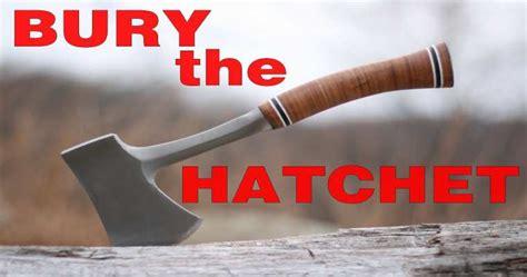 Bury The Hatchet bury the hatchet learn fluent spoken vocabulary