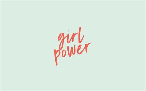 wallpaper girl power girl power wallpapers wallpaper cave