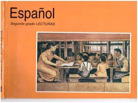 libro de lecturas segundo grado de primaria 2000 libro espa 241 ol lecturas segundo grado 4 youtube