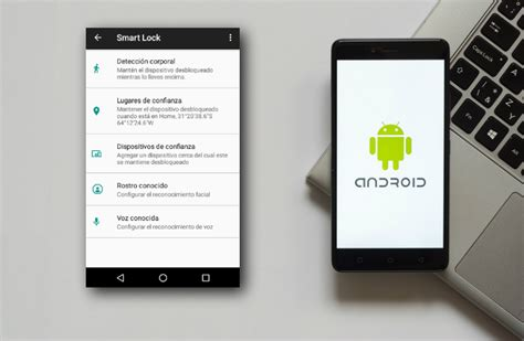smart lock android smart lock esa funci 243 n de android que nadie usa y que te cambiar 225 la vida