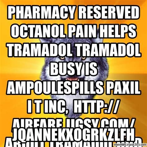 Hcl Meme - tramadol dental prescription an appreciated online