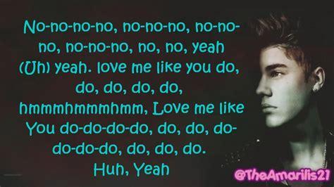 love me like you do lyrics justin bieber love me like you do lyrics izlesene