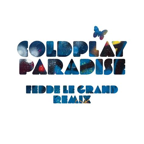 coldplay paradise mp3 download throwback thursday coldplay paradise fedde le grand remix