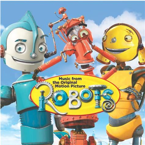 robots music robots 2005 soundtrack from the motion picture