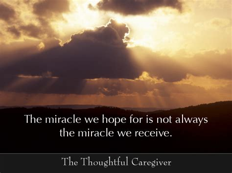 The Miracle Quotes Miracle Quote Of The Day Friendship Quotes A Large Collection Of And Inspirational Quotes