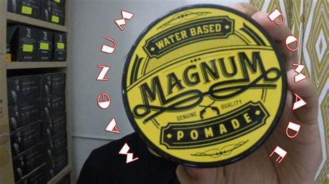 Pomade Magnum magnum pomade review