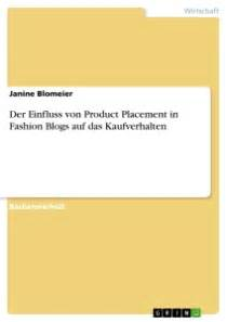 Product Placement In Books by Der Einfluss Product Placement In Fashion Blogs Auf