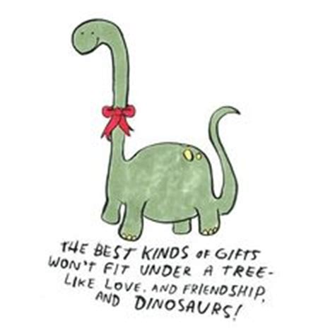 dinosaur sayings dinosaur friend quotes quotesgram