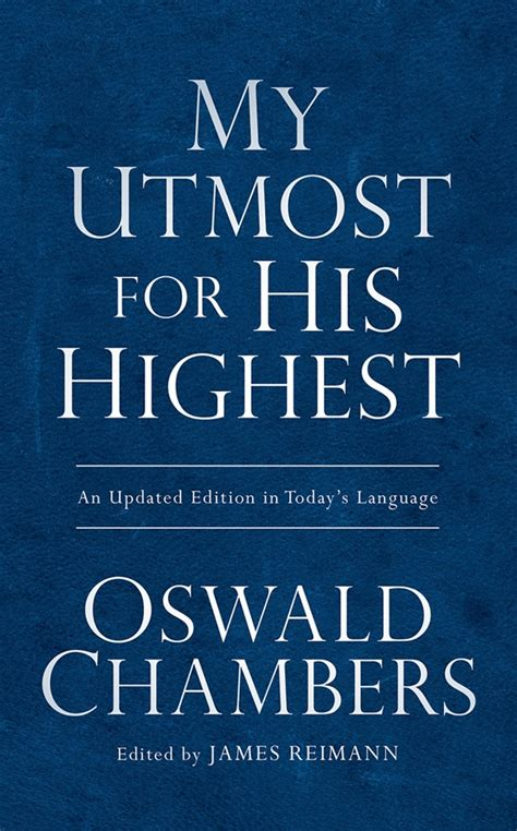 My Uttermost For His Highest my utmost for his highest oswald chambers discovery house book daywind