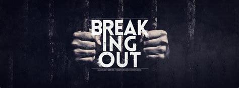 Breaking In Or Breaking Out 2 by Breaking Out Church Sermon Series Ideas
