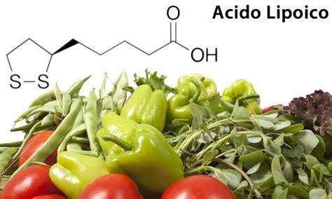 acido lipoico alimenti integratori di acido alfa lipoico vantaggi e usi dell