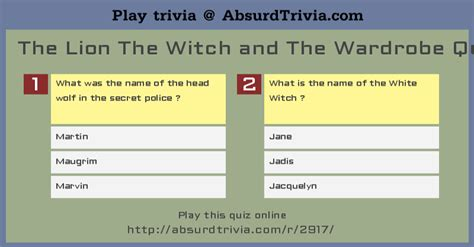 The The Witch And The Wardrobe Questions by The The Witch And The Wardrobe Quiz